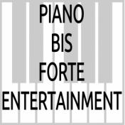 PIANO BIS FORTE ENTERTAINMENT – Unterhaltung von leise bis laut –