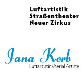 Jana Korb - Luftartistik, Straßentheater, Narrativer Zirkus
