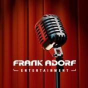 FRANK ADORF Entertainment GmbH ... Events und mehr ...