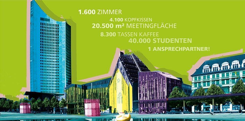 First-Class-Hotels in Leipzig YourConfriends – das sind 6 First-Class Hotels in optimaler Lage im Zentrum von Leipzig sowie ein Kongresszentrum mit 1.700 m2 Fläche und einer Kapazität von bis zu 10.500 Personen.