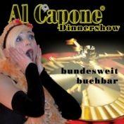 Capone® Dinnershow & 20er Jahre Erlebnis +++ Al Capone + Comedy + Casino +++