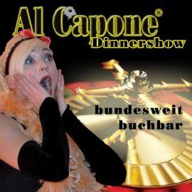 Al Capone® Dinner- & Erlebnisshow +++ Capone + Comedy + Casino +++