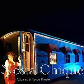 NostalChique Cabaret & Revue Theater in einem alten Zirkuswagen