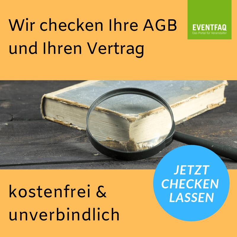 AGB-Check Wir checken unverbindlich und kostenlos ihre AGB durch, Sie erhalten eine kurze Analyse über Fehler und Probleme. https://eventfaq.de/agb-check/