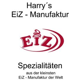 Harry´s EiZ-Manufaktur