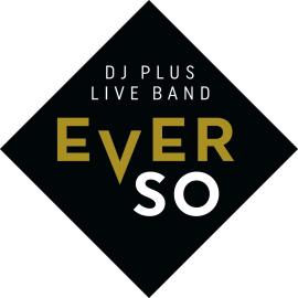 EVER'SO DJ und Live Musiker für Ihr Event