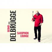 Bernd Delbrügge • SAXOPHON LOUNGE Livesaxophon & Loungemusik für Events